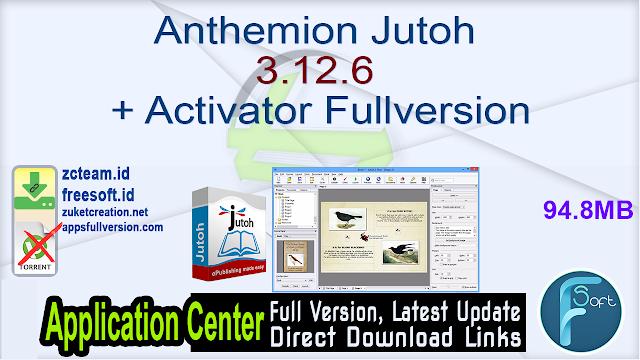 Anthemion Jutoh 3.12.6 + Activator Fullversion
