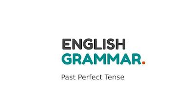Rumus dan Kalimat Past Perfect Tense