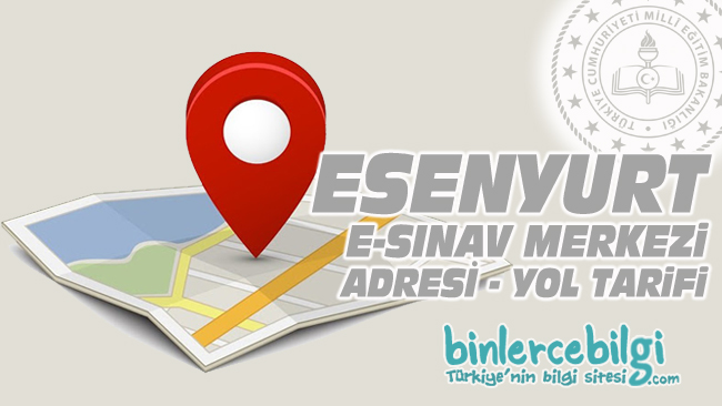 Esenyurt e-sınav merkezi adresi, Esenyurt ehliyet sınav merkezi nerede? Esenyurt e sınav merkezine nasıl gidilir?