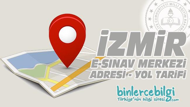 İzmir e-sınav merkezi adresi, İzmir ehliyet sınav merkezi nerede? İzmir e sınav merkezine nasıl gidilir?