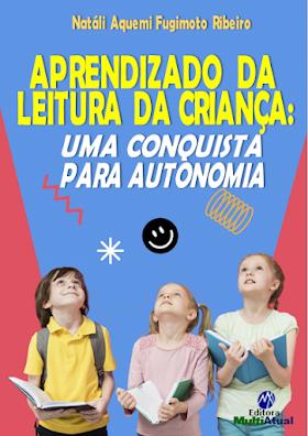 Aprendizado da Leitura da Criança: Uma Conquista para Autonomia