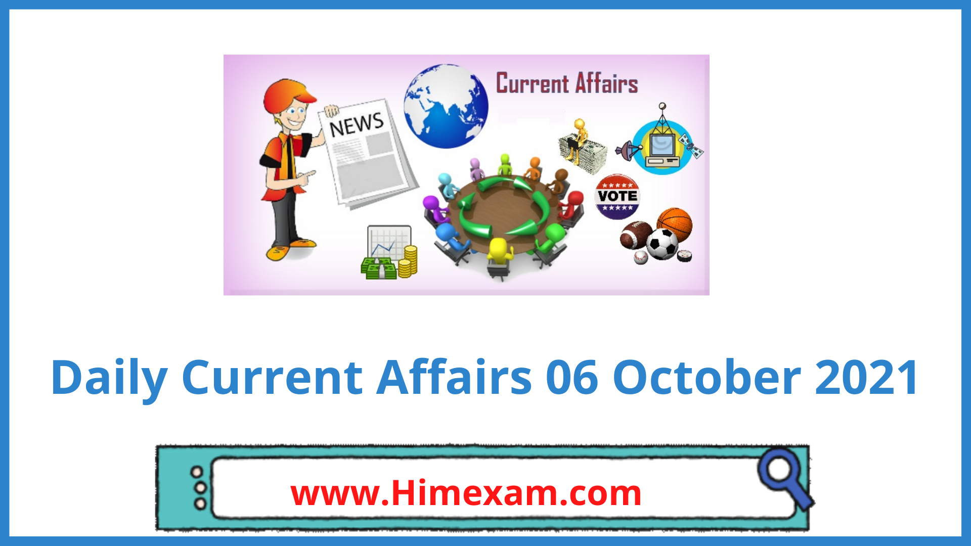 Daily Current Affairs 06 October 2021