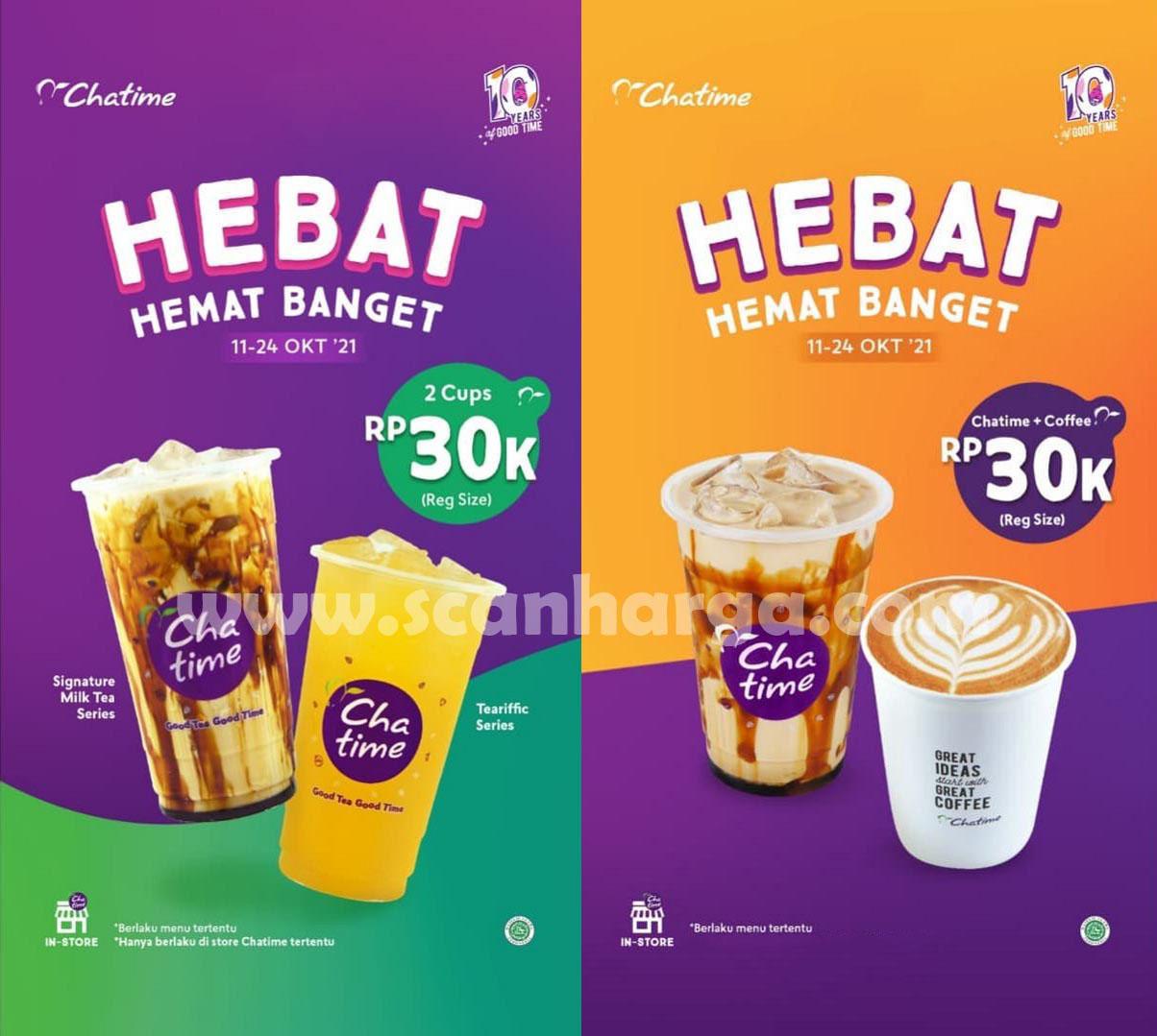 Promo CHATIME Paket HEBAT (HEMAT BANGET) – Beli 2 Cup Large cuma Rp. 30.000