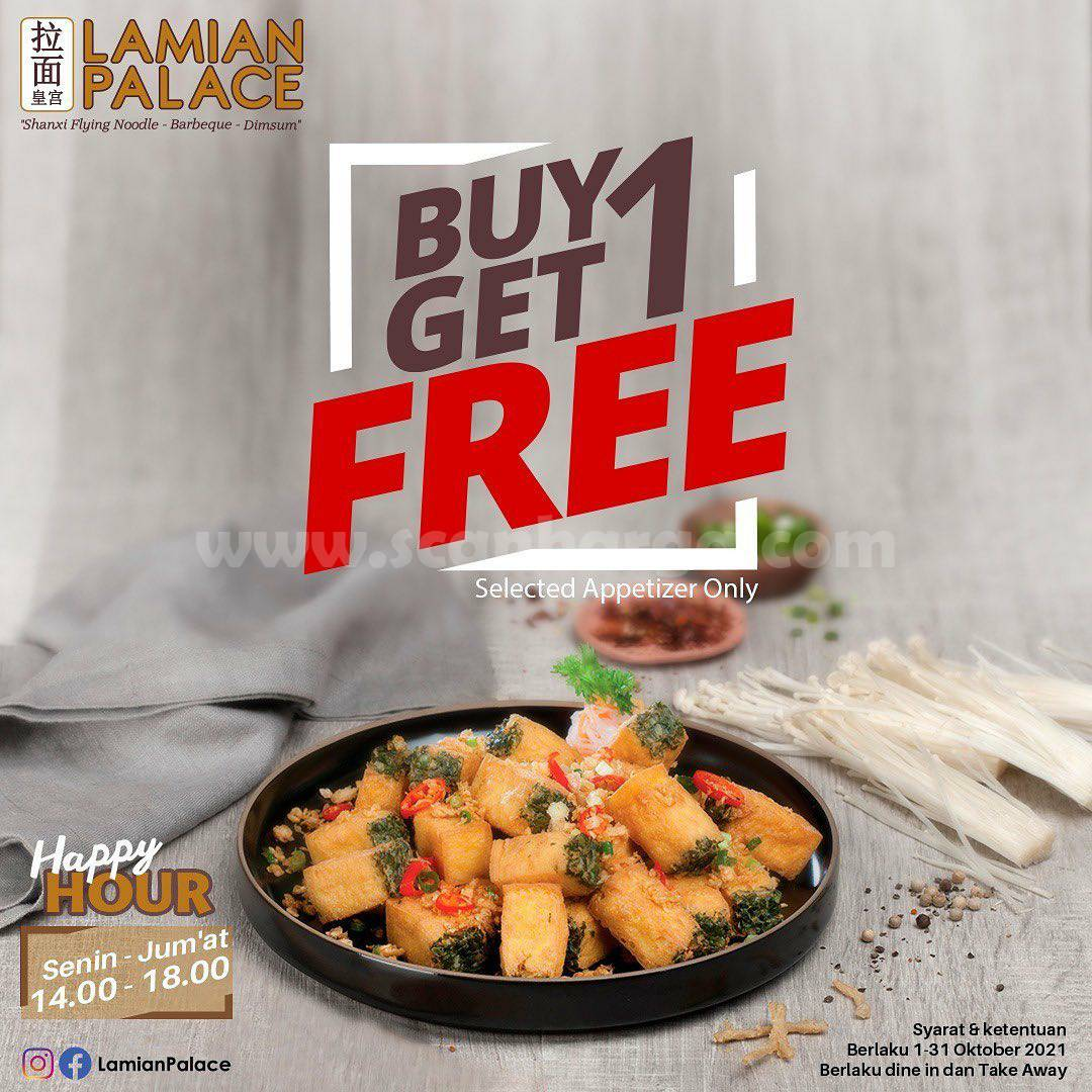 Promo LAMIAN PALACE BUY 1 GET 1 FREE Happy Hour