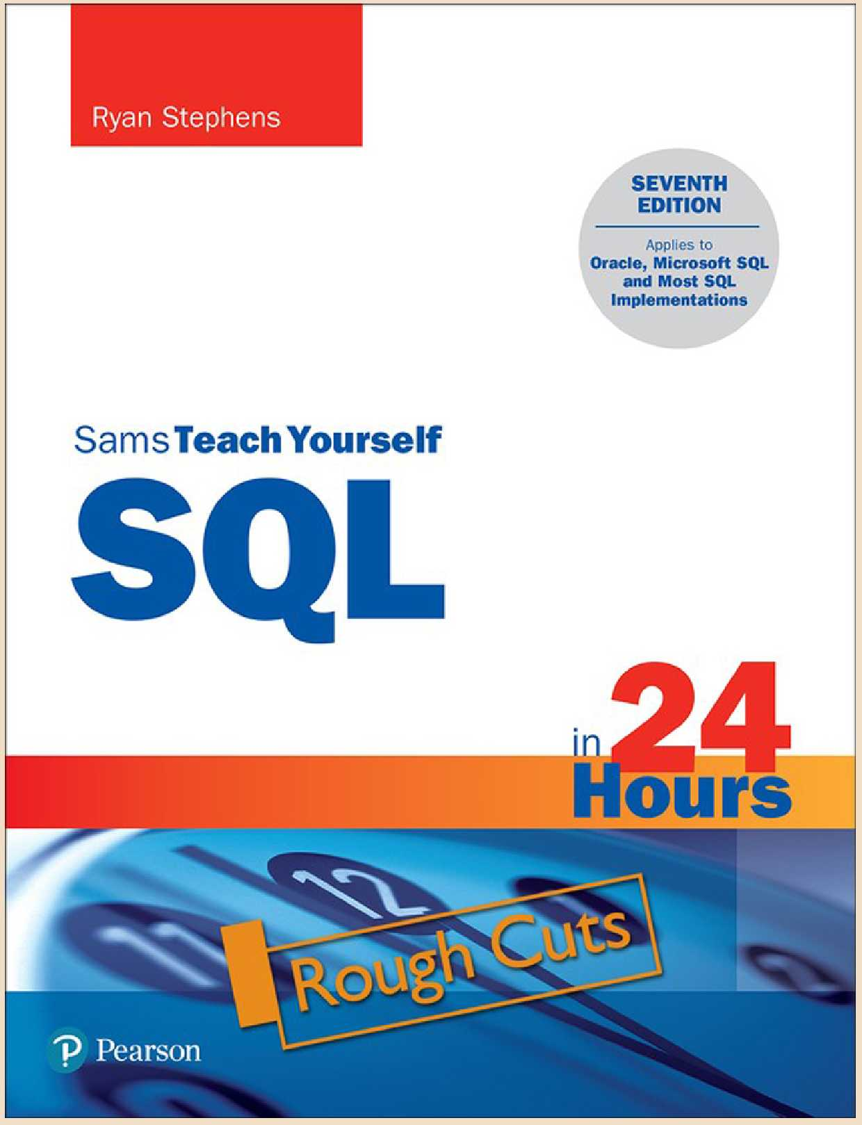 Sams Teach Yourself SQL in 24 Hours, 7th Edition