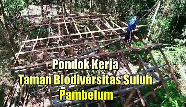 Pembangunan Pondok Kerja