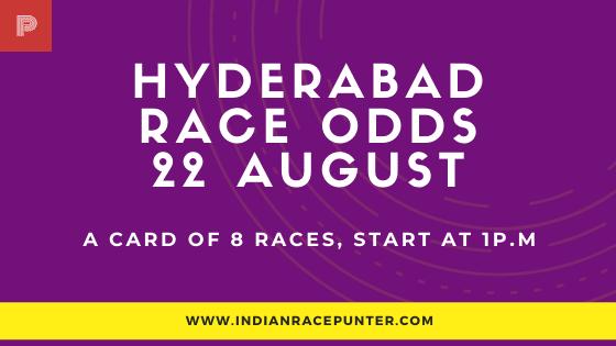 Hyderabad Race Odds 22 August