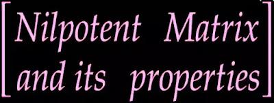 nilpotent matrix