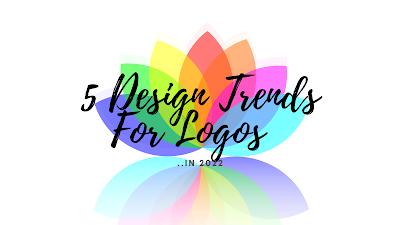 5 Design Trends For Logos in 2022