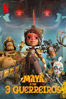 Maya e os 3 Guerreiros poster