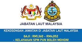 Kekosongan Jawatan Di Jabatan Laut Malaysia -Permohonan Dibuka Sehingga 24 Oktober 2021