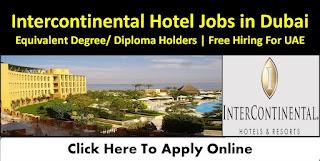 Housekeeping Attendant   Housekeeping Supervisor   Laundry Attendant Recruitment In InterContinental Hotel Group – Dubai