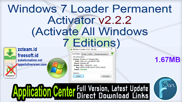 Windows 7 Loader Permanent Activator v2.2.2 (Activate All Windows 7 Editions)