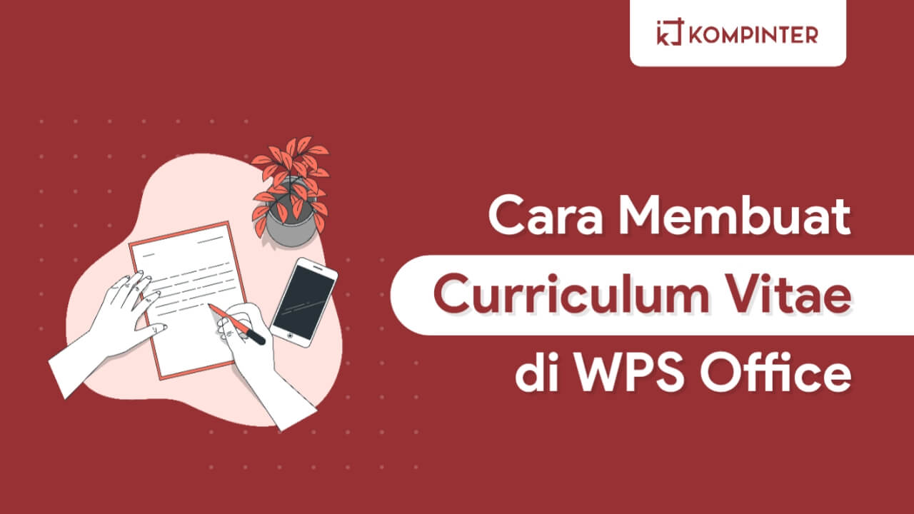 Cara Membuat CV di WPS Office