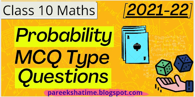 [Term 1] 25+ Probability MCQs Class 10 2021-22   MCQ Questions for Class 10 Maths with Answers   CBSE Class 10 Maths MCQs
