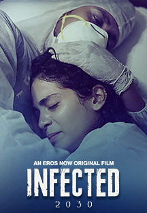 Infected 2030 (2021) Hindi ErosNow Original Watch Online Movies