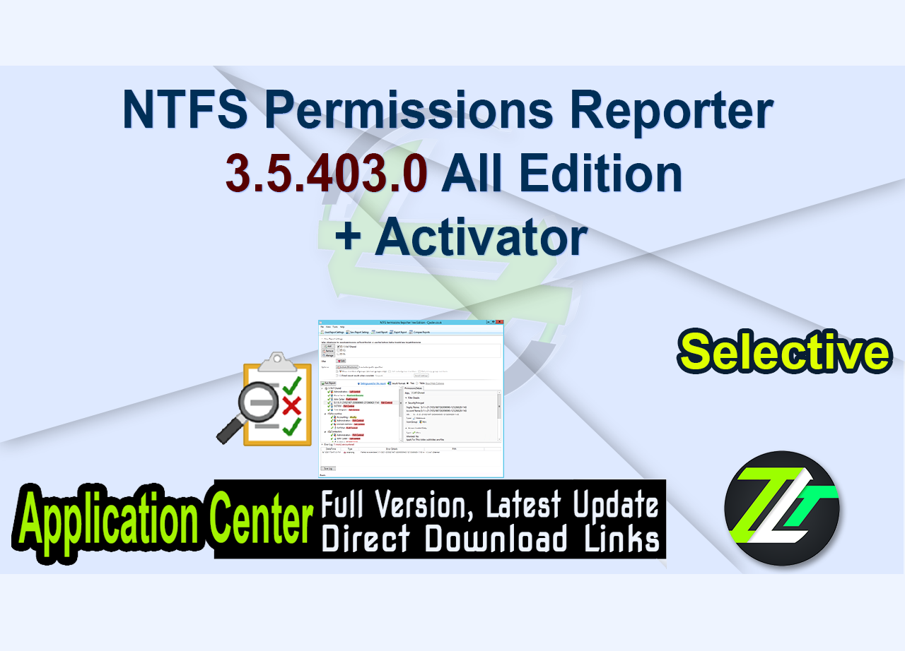 NTFS Permissions Reporter 3.5.403.0 All Edition + Activator