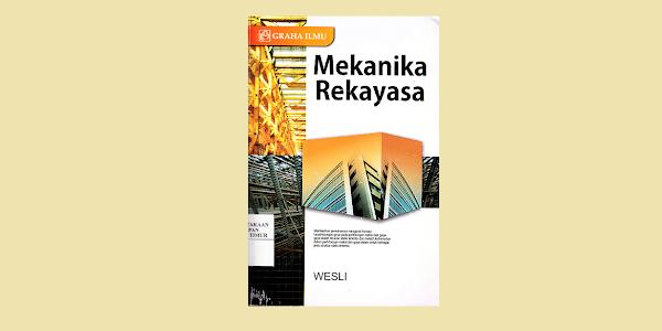 Mekanika Rekayasa Oleh Wesli
