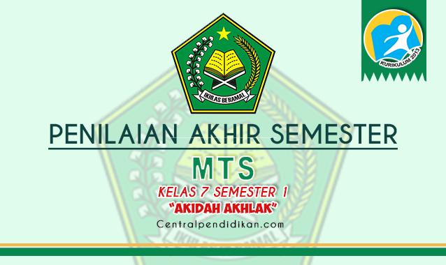 Soal PAS Akidah Akhlak MTs Kelas 7 Semester 1 2021/2022 ONLINE