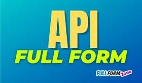 API Full Form in Hindi - API का फुल फॉर्म क्या है