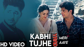 Kabhi Tumhe Lyrics in English | With Translation | – Shershaah | Darshan Raval