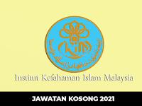Jawatan Kosong di Institut Kefahaman Islam Malaysia IKIM