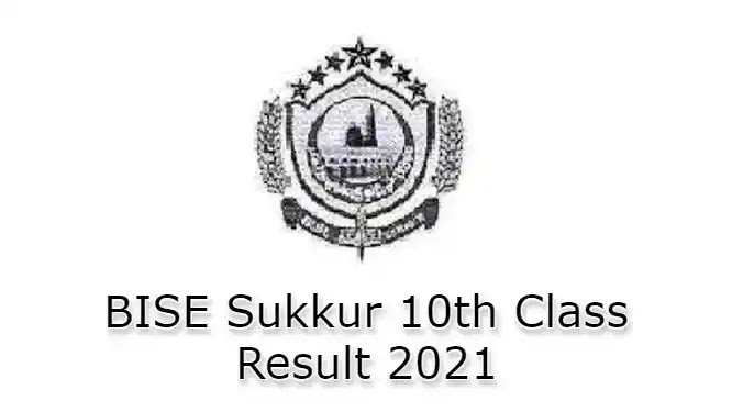 BISE Sukkur Matric 10th Class SSC Part 2 Result 2021