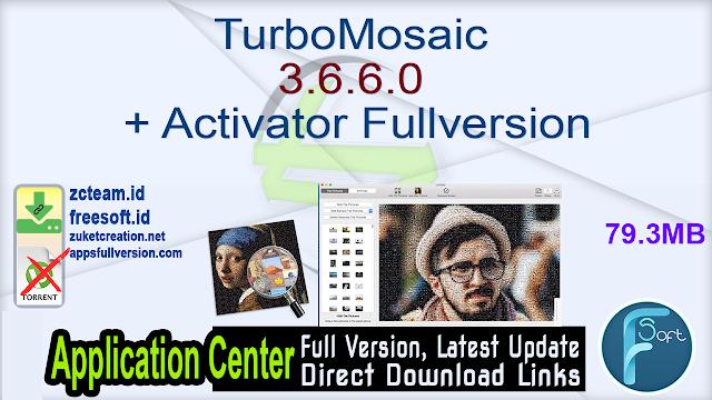 TurboMosaic 3.6.6.0 + Activator Fullversion