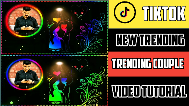 Trending Couple Video Status Editing 2021