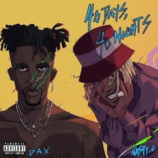 Dax - 40 Days 40 Nights (feat. Nasty C) [Download]
