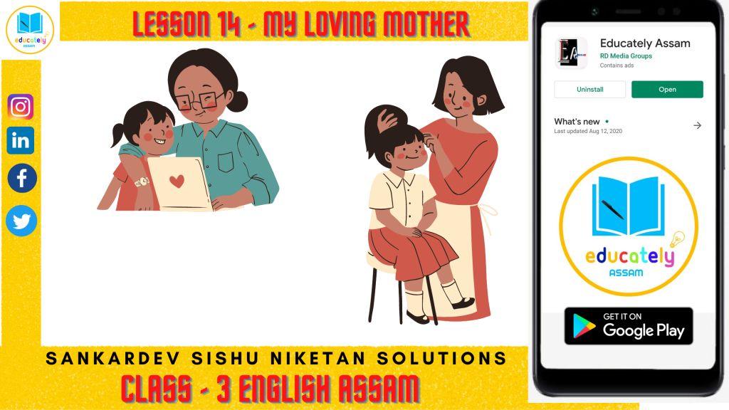 Lesson 14 | My Loving Mother Questions Answers | Class 3 Shishu Niketan