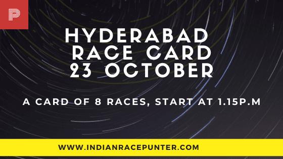 Hyderabad Race Card 23 October