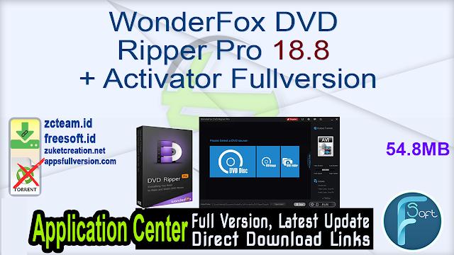 WonderFox DVD Ripper Pro 18.8 + Activator Fullversion