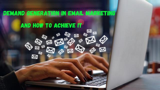 https://www.princeyarn.com/2021/10/demand-generation-in-email-marketing.html
