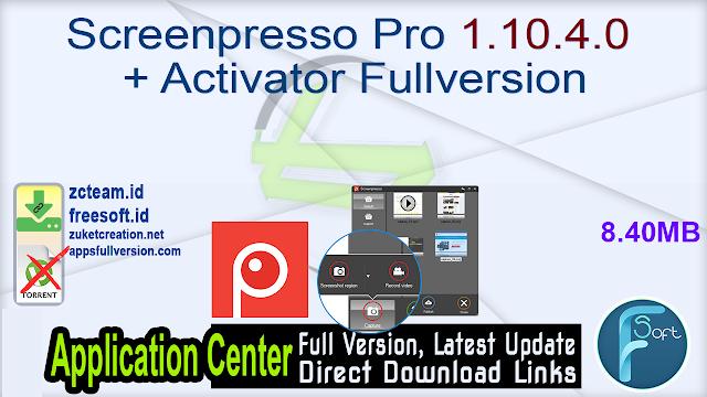 Screenpresso Pro 1.10.4.0 + Activator Fullversion
