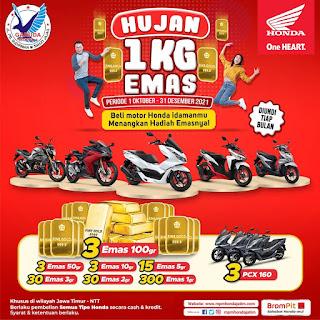 Hujan 1 KG EMAS - Beli motor Honda idamanmu & menangkan hadiah emasnya!