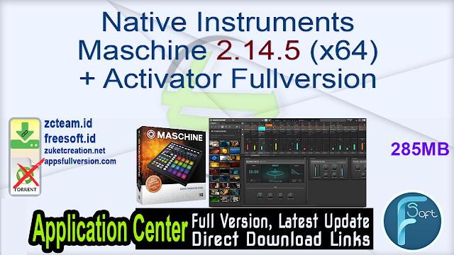 Native Instruments Maschine 2.14.5 (x64) + Activator Fullversion