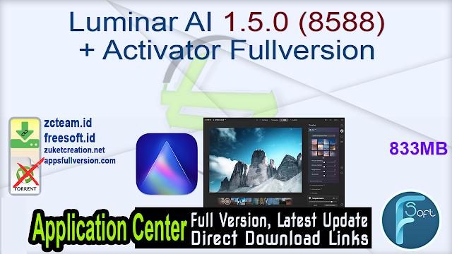 Luminar AI 1.5.0 (8588) + Activator Fullversion