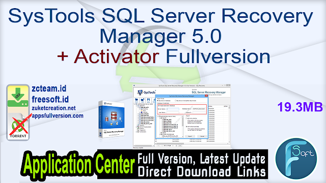 SysTools SQL Server Recovery Manager 5.0 + Activator Fullversion