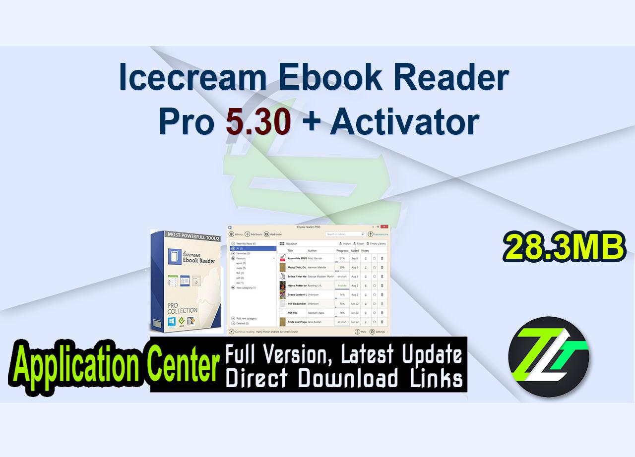 Icecream Ebook Reader Pro 5.30 + Activator