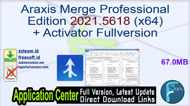 Araxis Merge Professional Edition 2021.5618 (x64) + Activator Fullversion