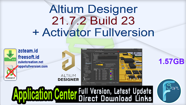 Altium Designer 21.7.2 Build 23 + Activator Fullversion