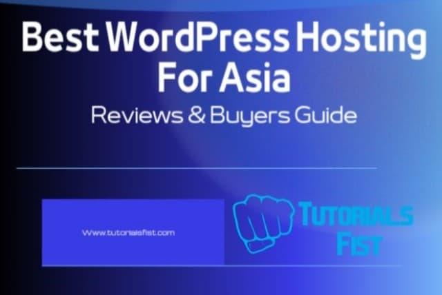 Best WordPress Hosting For Asia