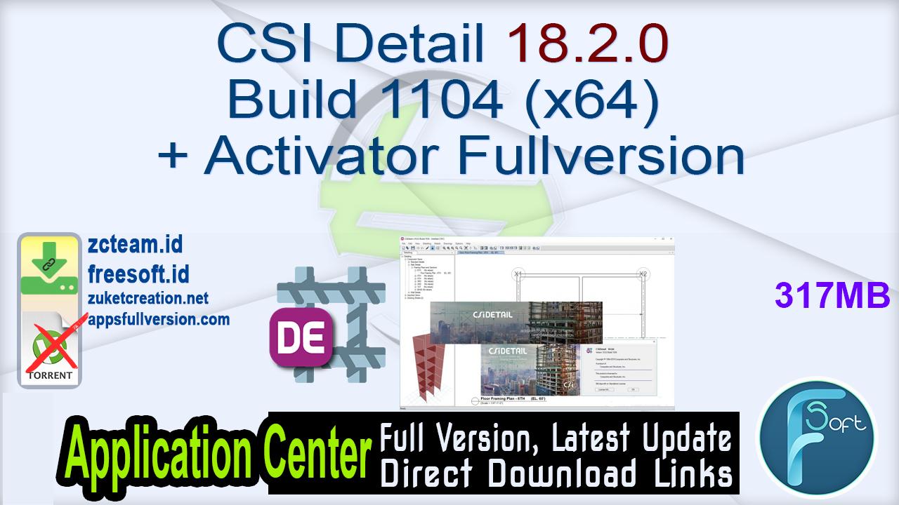 CSI Detail 18.2.0 Build 1104 (x64) + Activator Fullversion