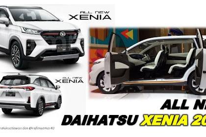 """Bocor..!! Harga & Bentuk All New Daihatsu Xenia 2022 """"Tak Kalah Mewah"""" dengan All New Toyota Avanza 2022"""