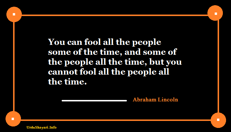 You can fool all the people some of the time- abraham lincoln quote popular