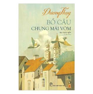 Bồ Câu Chung Mái Vòm (Tái Bản) ebook PDF EPUB AWZ3 PRC MOBI