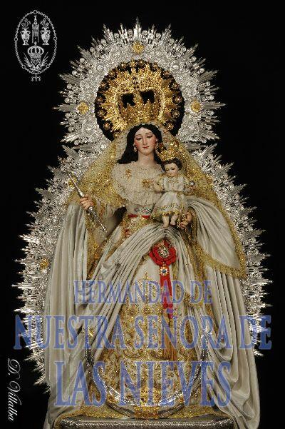 Horario e Itinerario Salida Procesional de Nuestra Señora de las Nieves. Sevilla 17 de Octubre del 2021