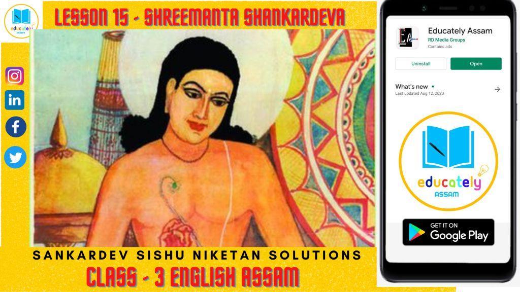 Lesson 15 | Shree Manta Shankardeva Questions Answers | Class 3