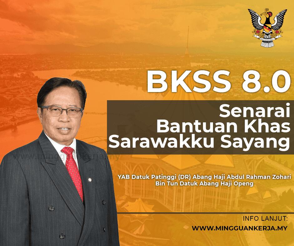 Berita baik bagi penduduk di negeri Sarawak, Kerajaan Sarawak Gabungan Parti Sarawak (GPS) akan meneruskan Bantuan Khas Sarawakku Sayang (BKSS) 8.0 bagi membantu meringankan beban rakyat yang terkesan akibat pandemik COVID-19 yang akan dilaksanakan pada tahun hadapan.
